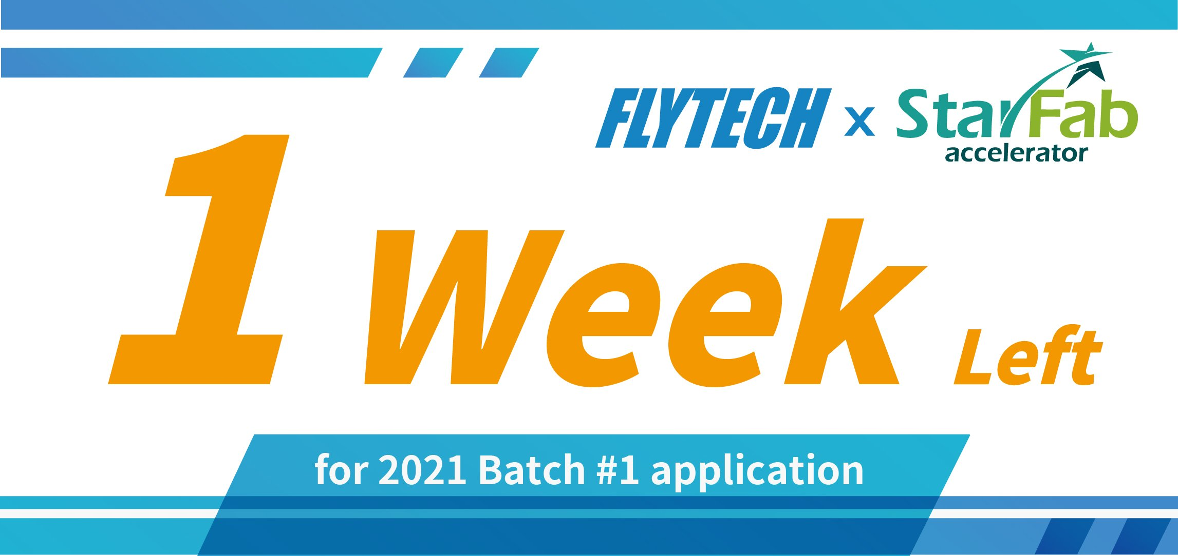 2021 Flytech x StarFab Accelerator is Calling for Applications until June 3